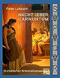 Nacht über Carnuntum (Ein Fall für Spurius Pomponius 2)
