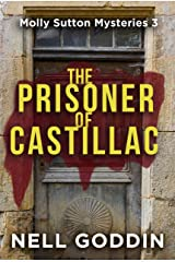 The Prisoner of Castillac (Molly Sutton Mysteries Book 3) Kindle Edition