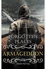 Forgotten Places: Armageddon (Band 7) Kindle Ausgabe