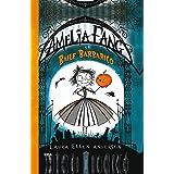 Amelia Fang. Amelia y el baile barbárico: 001 (FICCIÓN KIDS)