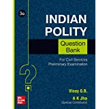 Indian Polity Question Bank For Civil Services Preliminary Examination | Third Edition