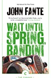Wait Until Spring, Bandini (Canons)