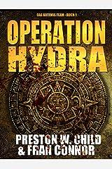 Operation Hydra (Das Artemis Team 1) (German Edition) Kindle Edition