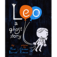 Leo: A Ghost Story (English Edition)