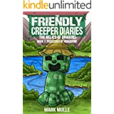 The Friendly Creeper Diaries: The Relics of Dragons (Book 7): Possessed by Herobrine (An Unofficial Minecraft Diary Book for