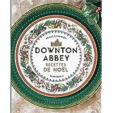 Downton Abbey - Recettes de Noël