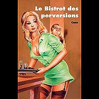 Le Bistrot des perversions