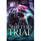 A Shifter's Trial (Wolves of Hawthorne Cove Book 2) (English Edition)