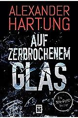 Auf zerbrochenem Glas (Ein Nik-Pohl-Thriller 1) Kindle Ausgabe