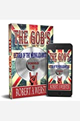 The Gobs: Return of the Wrinkled Rockers (Fossils Book 2) Kindle Edition
