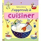 J'apprends à cuisiner
