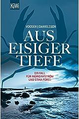 Aus eisiger Tiefe: Roman (Die Kommissarinnen Nyström und Forss ermitteln 3) Kindle Ausgabe