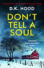 Don't Tell a Soul: A gripping crime thriller that will have you hooked (Detectives Kane and Alton Book 1) (English Edition)