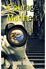 Courage or Madness (Friendships 4) Kindle Ausgabe