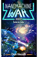 Nanomachine War - Book 2: Battle For Holtu (Nanomachine War Series) Kindle Edition