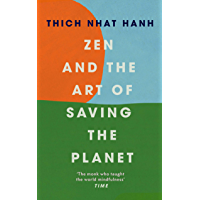 Zen and the Art of Saving the Planet (English Edition)