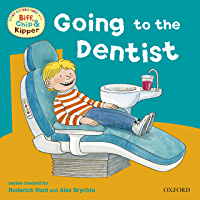 First Experiences with Biff, Chip and Kipper: Going to Dentist (English Edition)