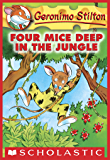 Geronimo Stilton #5: Four Mice Deep in the Jungle