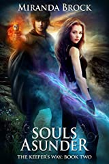 Souls Asunder (The Keeper's Way Book 2) Kindle Edition