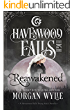 Reawakened (Havenwood Falls High Book 2)