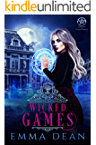 Wicked Games: A Reverse Harem Academy Series (University of Morgana: Academy of Enchantments and Witchcraft Book 2)