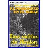El Prisionero en el Roble (Las Nieblas de Avalon nº 4)