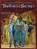 Le Triangle Secret, tome 1 : Le Testament du Fou
