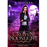 Crown of Moonlight: Magiford Supernatural City (Court of Midnight and Deception Book 2)