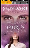Taurus Temptation (Written in the Stars Book 3)