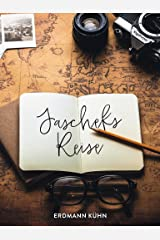 Jascheks Reise: Ein Reisekrimi als Roadmovie Kindle Ausgabe