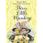 Three Little Monkeys (English Edition)