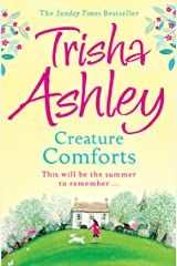 Creature Comforts: The best feel good romantic comedy of this summer Kindle Edition