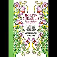 Hortus Mirabilis: Storie di piante immaginarie