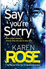 Say You're Sorry (The Sacramento Series Book 1): when a killer closes in, there's only one way to stay alive (Sacramento 1) Kindle Edition