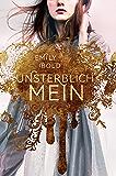 UNSTERBLICH mein (The Curse 1) (German Edition)