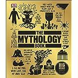 The Mythology Book: Big Ideas Simply Explained