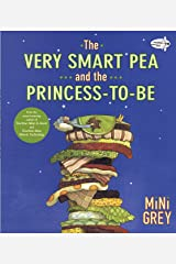 The Very Smart Pea and the Princess-To-Be Paperback
