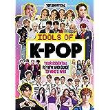 100% Unofficial, Idols of K-Pop