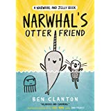 Narwhal's Otter Friend (Narwhal and Jelly 4): Funniest children's graphic novel of 2020 for readers aged 5+