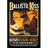 Ballistic Kiss: A Sandman Slim Novel: 11 (Sandman Slim, 11)