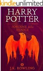 Harry Potter e l'Ordine della Fenice (La serie Harry Potter)