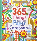 365 Things to Do with Paper and Cardboard (Usborne Activity Books) (Things To Make And Do)