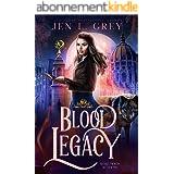 Blood Legacy (Wolf Moon Academy Book 2) (English Edition)
