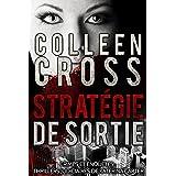 Stratégie de sortie: Crimes et enquêtes : Thrillers judiciaires de Katerina Carter