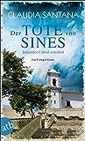Der Tote von Sines: Inspektor Cabral ermittelt (Portugiesische Ermittlungen 1) (German Edition)