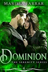 Dominion (The Serenity Series Book 4) Kindle Edition