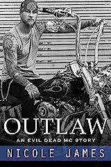 OUTLAW: An Evil Dead MC Story (The Evil Dead MC Series Book 1) Kindle Edition