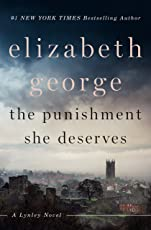 The Punishment She Deserves: A Lynley Novel (English Edition)