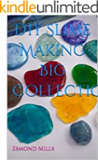 DIY Slime Making Big Collection: 75 Recipes and Hacks for Making Slime at Home