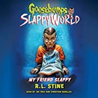 My Friend Slappy: Goosebumps Slappyworld, Book 12